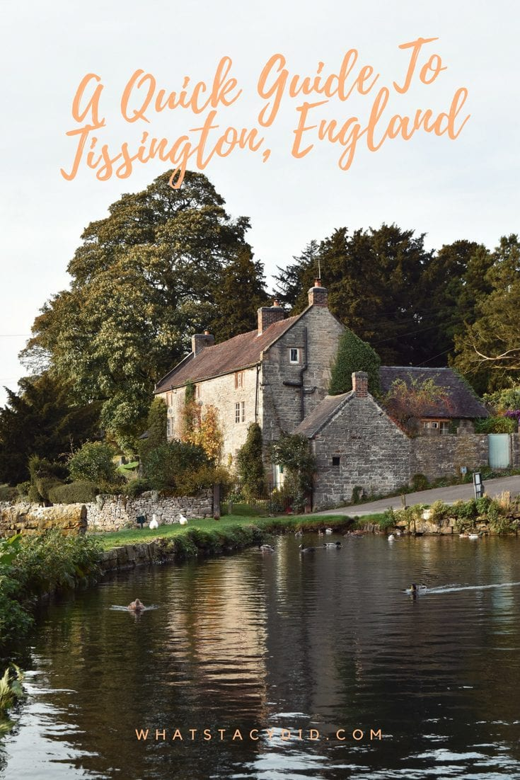 A Quick Guide To Tissington, England